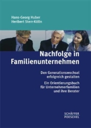 Huber / Sterr-Kölln: Nachfolge in Familienunternehmen